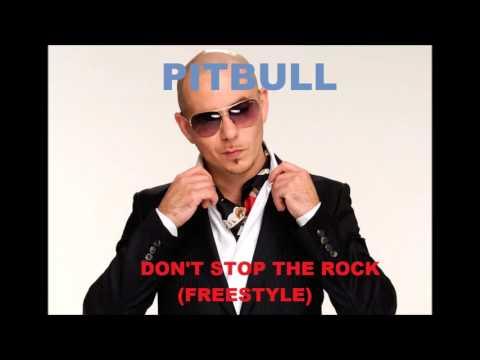 Pitbull - Don't Stop The Rock