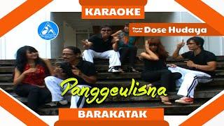 Barakatak - Panggeulisna [Official Karaoke]