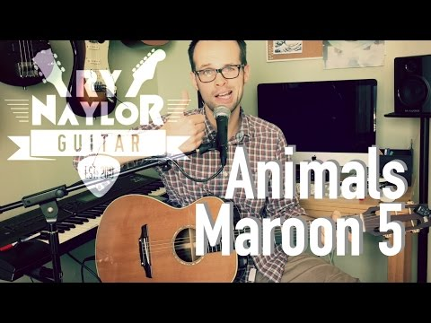 How to play Animals like Maroon 5   Guitar Tutorial Chords and ...
