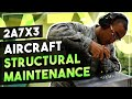 My job in the Air Force: Aircraft Structural Maintenance