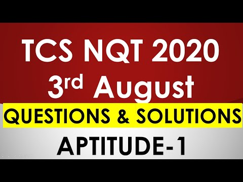 TCS NQT 2020 3rd August Aptitude Questions and Solutions