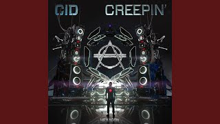 Provided to YouTube by Spinnin' Records Creepin' · CID Creepin' ℗ H...