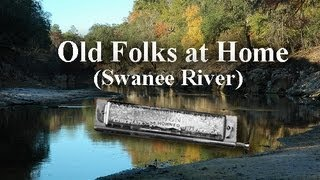 Old Folks at Home (Swanee River) - Harmonica solo/duet