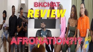 YOU WHAT AT AFRONATION?- Bkchat S4E1 Review
