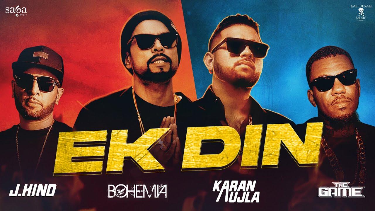 Download Ek Din - BOHEMIA | Karan Aujla | J.Hind | The GAME | Shaxe Oriah | Sumeet S | New Punjabi Song 2021