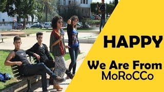 Pharrell Williams - Happy ( We Are From Morocco ) Official