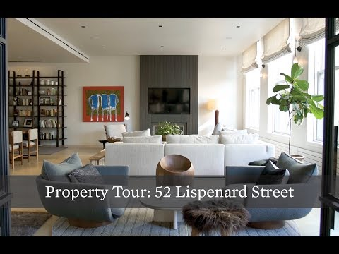 Property Tour: Ultra-Chic Family Dream Home at 52 Lispenard St