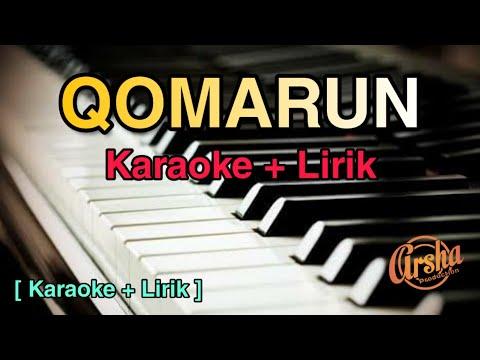 Karaoke QOMARUN ( Pop Gambus Version + Lirik ) Kualitas Jernih