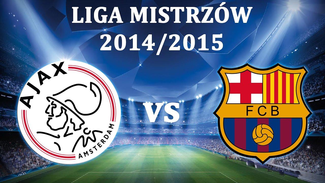 FIFA 15   Liga Mistrzów 2014/15 - Grupa F   Ajax Amsterdam