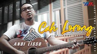 Andi Lisso - Cah Lorong