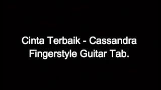 Cinta terbaik - Cassandra - Fingerstyle Guitar Tab.