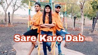 SARE KARO DAB |  Raftaar | Sonu Kakkar | Vishal Joshi Choreography