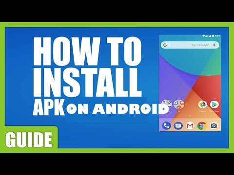 How To Install Apk Files On Any Android Device [TUTORIAL 2020]