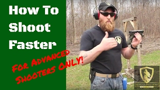 How To Shoot A Handgun Faster : Advanced Shooting Techniques | ONLY for Advanced Shooters