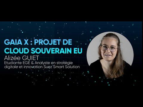 Alizée Guiet - GAIA-X, le projet de cloud souverain européen