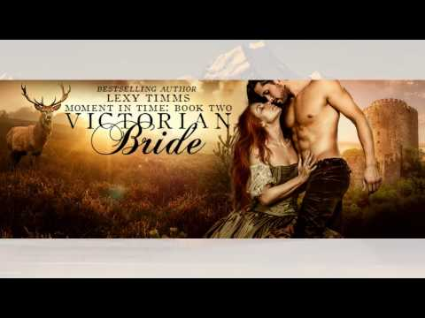 Moment in Time - Victorian Bride - Book #2 - Lexy Timms Mp3