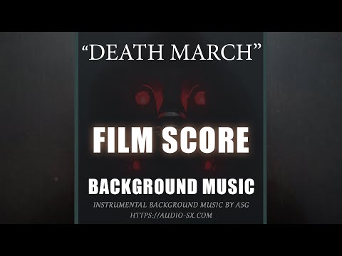 death-march-/-film-score-background-music-for-videos-&-presentations-by-asg