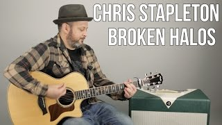 "Chris Stapleton ""Broken Halos"" Guitar Lesson - Super Easy Acoustic Songs"