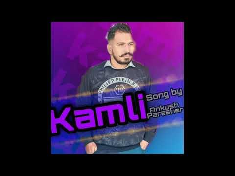 kamli-:--ankush-parashar-||-new-punjabi-song-2021-||-ankush-parashar