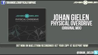 Johan Gielen - Physical Overdrive (Original Mix)