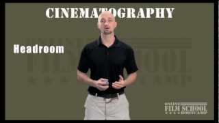 Framing Headroom - Cinematography filmmaking tips for beginning filmmakers