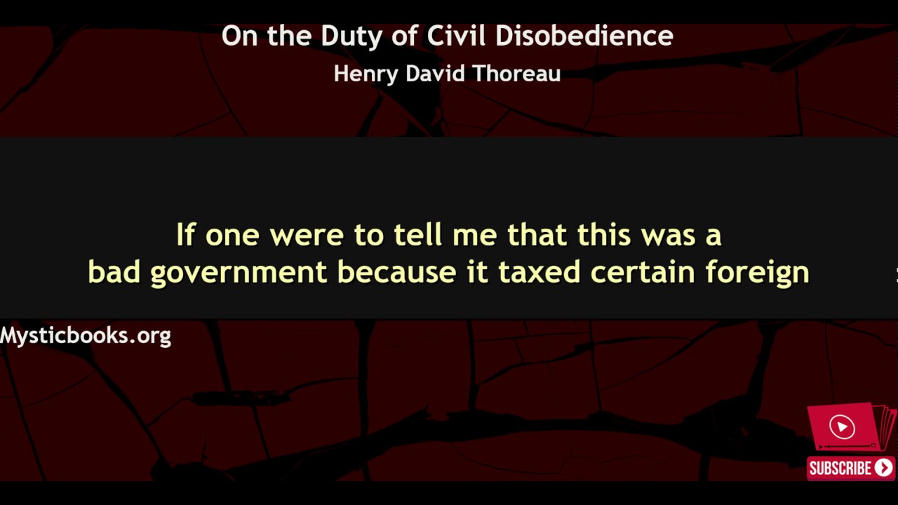 on the duty of civil disobedience thesis Henry thoreau civil disobedience thesis pages: 5 (2152 words) | style:   what makes this duty the more urgent is the fact that the country so overrun is not .