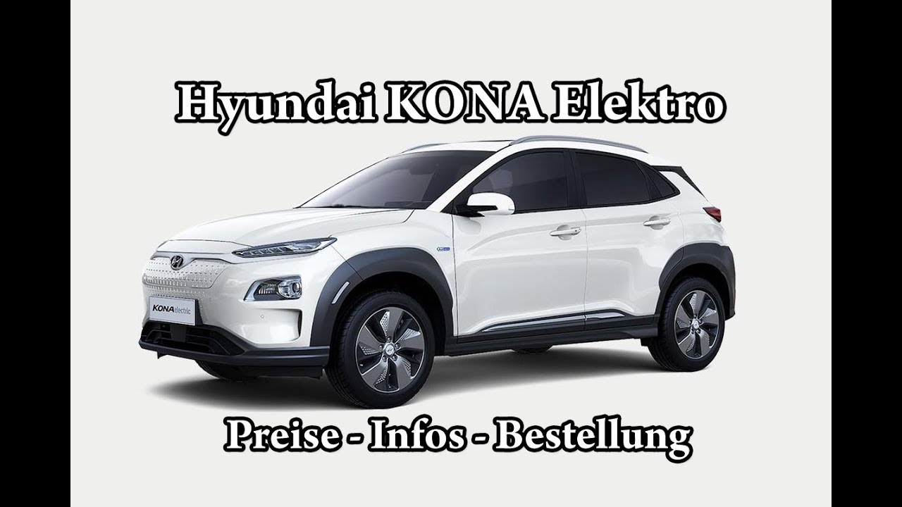 hyundai kona elektro preise infos bestellung youtube. Black Bedroom Furniture Sets. Home Design Ideas