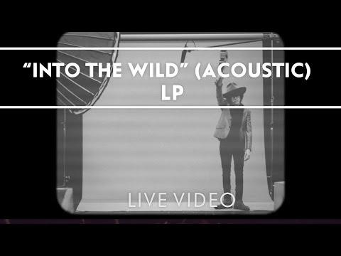 LP - Into The Wild (Acoustic) [Live]