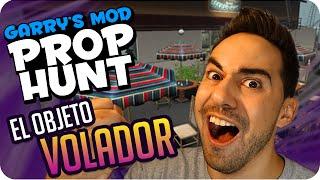 EL OBJETO VOLADOR! | Garrys Mod Prop Hunt con Exo, Gona, Macundra, Sarinha y Luh