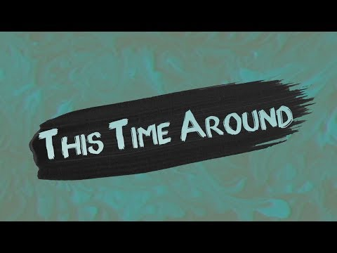 Citizen Shade x Neon Feather - This Time Around [Official Lyric Video]