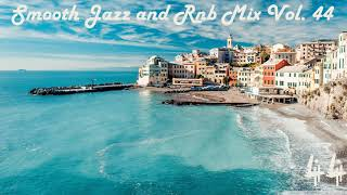 Smooth Jazz and Rnb Mix Vol.44