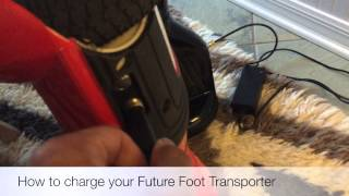 How to charge your Future Foot Transporter - self balancing transporter