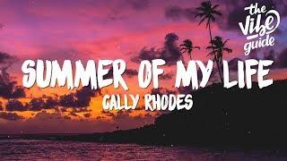 Cally Rhodes - Summer Of My Life (Lyrics)