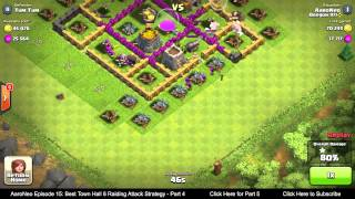BEST Town Hall Level 6 (TH6) Raiding Attack Strategy (Giants & Healers) Clash of Clans - Part 4