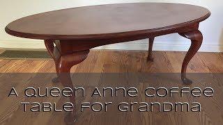 Making a Queen Anne Coffee Table for Grandma