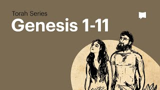 The Book of Genesis - Part 1 of 2