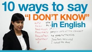 "10 ways to say ""I don't know"" in English"