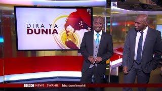 BBC DIRA YA DUNIA JUMATATU 04.06.2018