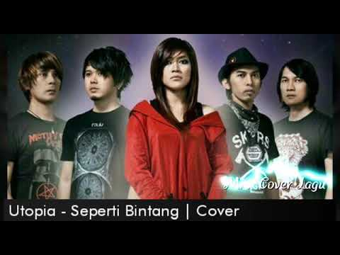 Utopia - Seperti Bintang (Cover) with Lirik Lagu