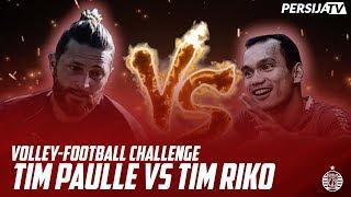 vuclip Tim Paulle vs Tim Riko, Siapa yang Menang? | Volley-Football Challenge