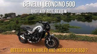 Benelli Leoncino 500 : Highway Ride Detailed Review