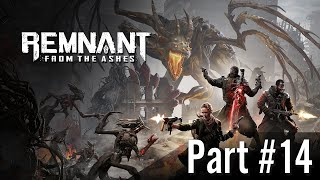Archiwum Remnant: From the Ashes / Part #14