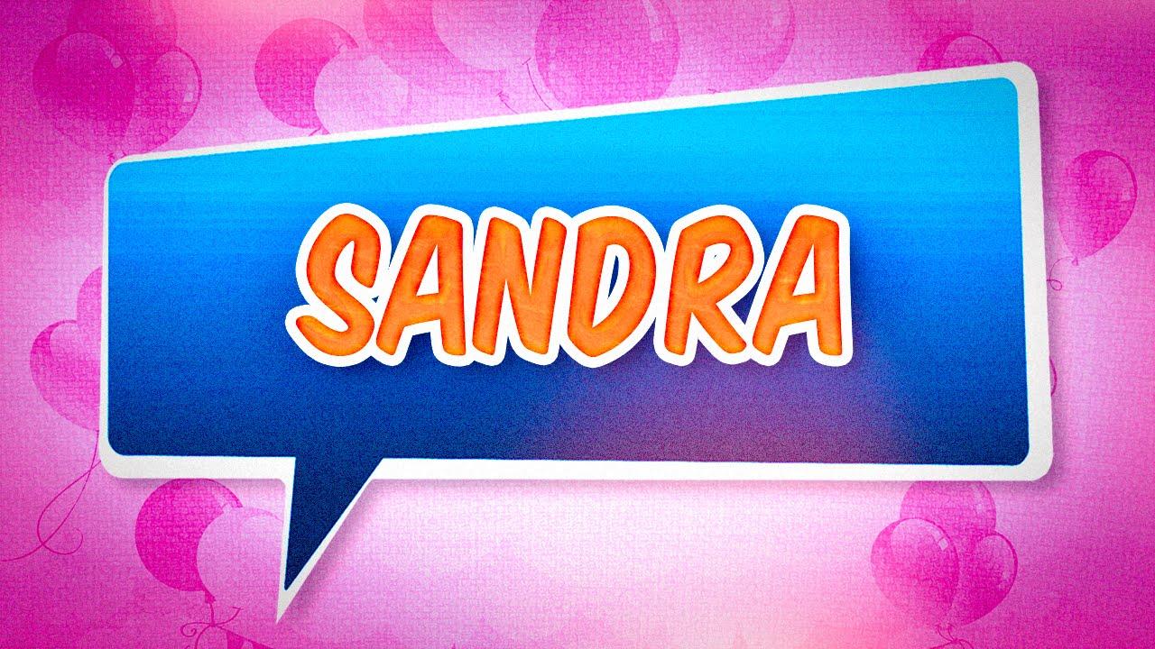 Joyeux Anniversaire Sandra