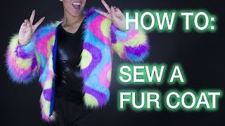 How to Sew a Faux Fur Coat!