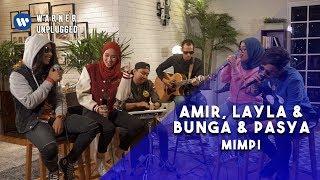 Amir, Layla, Bunga & Pasya - Mimpi (K-Clique Cover) | #WarnerUnplugged