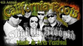 4th Annual California Roots Music & Arts Festival ~ May 24-26, 2013 ~ Teaser #1