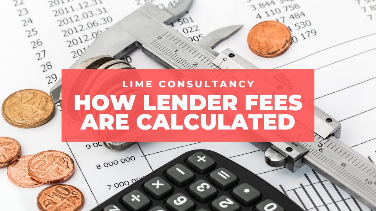 How lender fees are calculated
