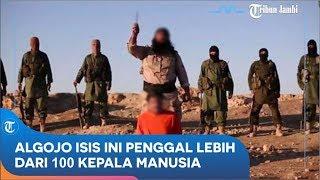 Algojo ISIS Ini Mengaku Telah Penggal Lebih Dari 100 Kepala Manusia, Per Kepala Dibayar Rp 172 Juta