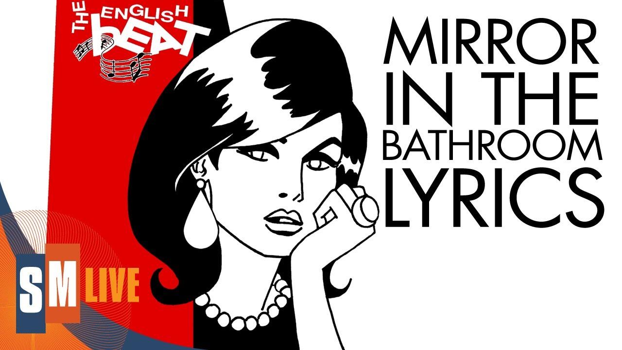 The English Beat Mirror In The Bathroom Lyrics Hq Youtube