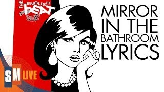 The English Beat - Mirror In The Bathroom [LYRICS] HQ
